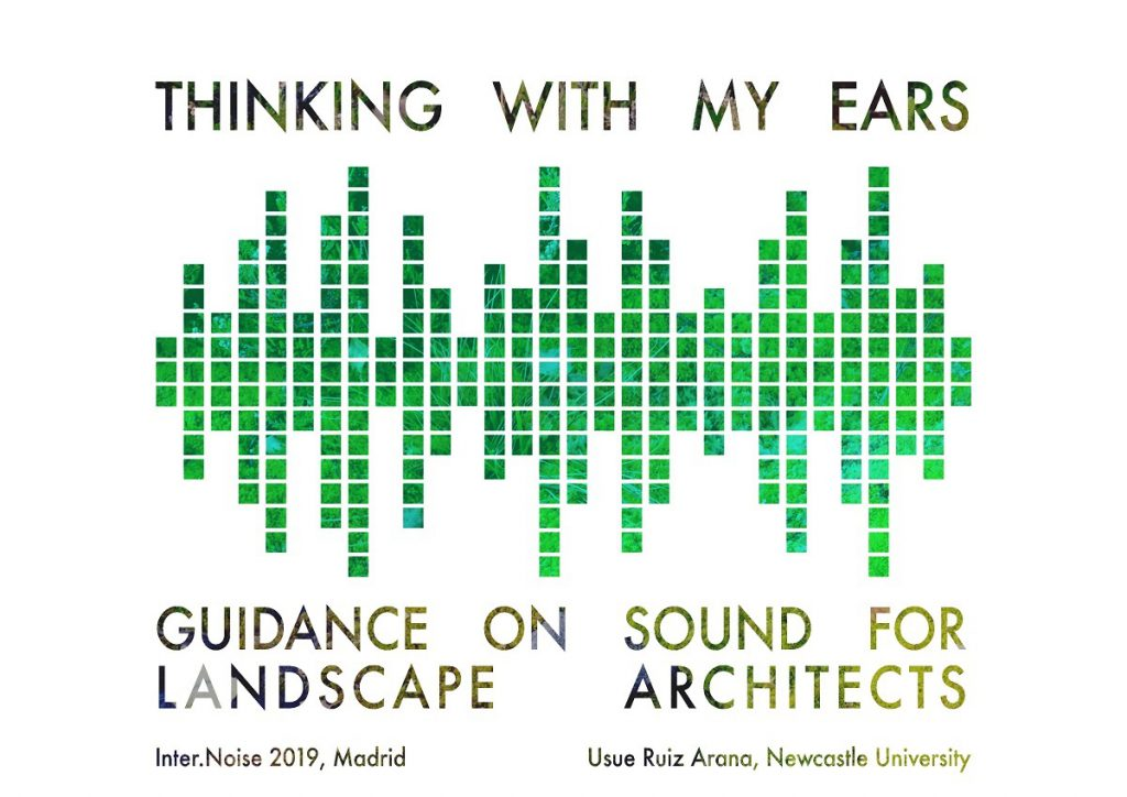 Thinking with my ears: Guidance on sound for Landscape Architects