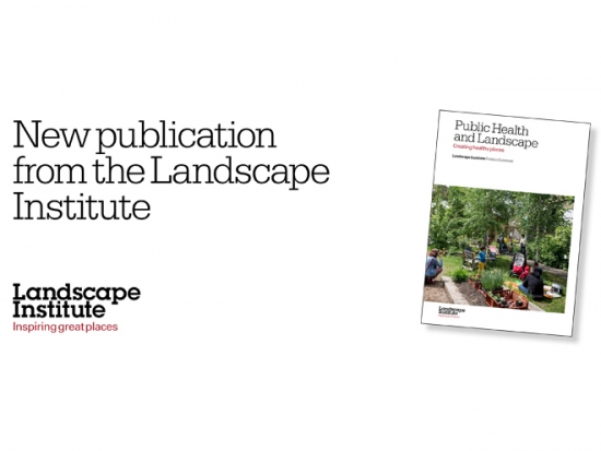The new public health document © Landscape Institute